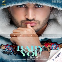 Baby You (Original) song download by Jassi Gill