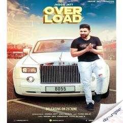 Overload song download by Jagga Jatt