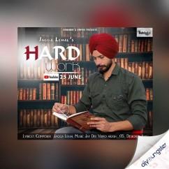 Hardwork song download by Jagga Lehal