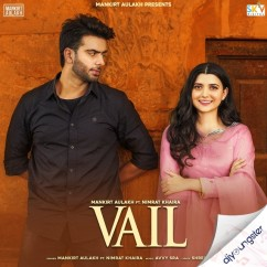 Vail (Itunes) song download by Mankirt Aulakh
