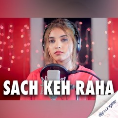 Sach Keh Raha Hai Deewana (Female Version) song download by Aish