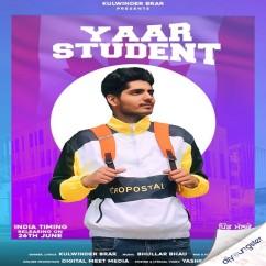 Yaar Student song download by Kulwinder Brar