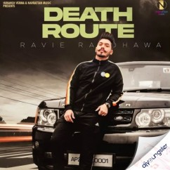 Death Route song download by Ravie Randhawa