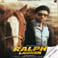 Ralph Lauren song download by CM Chahal