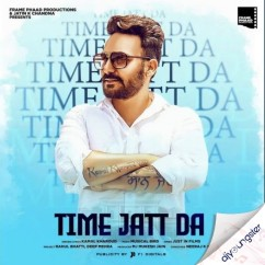 Time Jatt Da song download by Kamal Kharoud