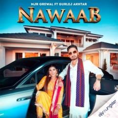 Nawaab song download by Mjr Grewal