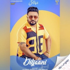 Diljaani song download by Jelly