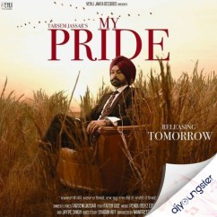 My Pride song download by Tarsem Jassar