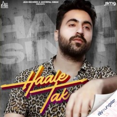 Haale Tak song download by Hart Singh