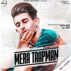 Mera Taapman song download by Rashid Shan