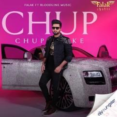 Chup Chup Ke song download by Falak Shabir