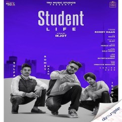 Student Life song download by Romey Maan