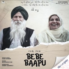 For You Bebe Baapu song download by Sukh Sandhu