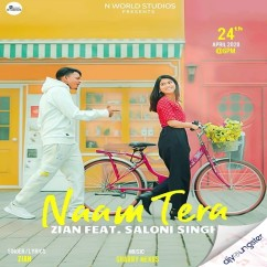 Naam Tera ft Saloni Singh song download by Zian