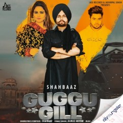 Guggu Gill song download by Shahbaaz
