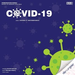 Covid 19 song download by Chhinaa