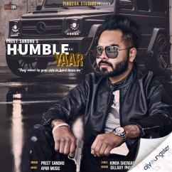 Humble Yaar song download by Preet Sandhu
