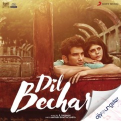 Dil Bechara song download by Arijit Singh