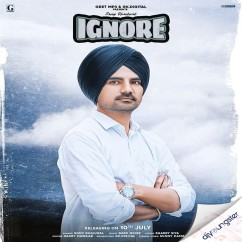 Ignore song download by Sony Dhaliwal