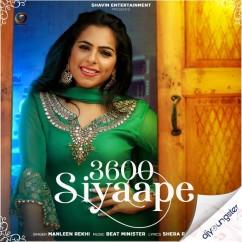 3600 Siyaape song download by Manleen Rekhi