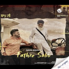 Father Saab song download by Tyson Sidhu