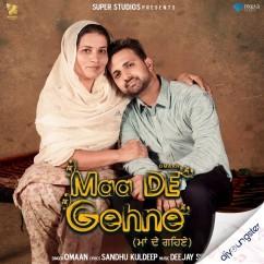 Maa De Gehne song download by Omaan