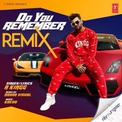 Do You Remember Remix song download by A King