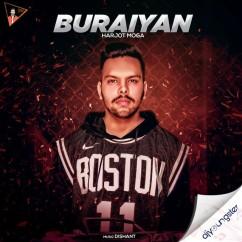 Buraiyan song download by Harjot Moga