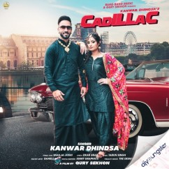 Cadillac song download by Kanwar Dhindsa