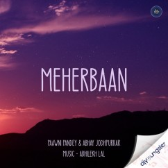 Meherbaan song download by Paawni Pandey