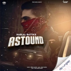 Astound song download by Harlal Batth