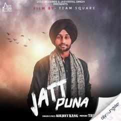 Jatt Puna song download by Kuljeet Kang
