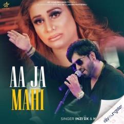 Aa Ja Mahi song download by Inzi Dx