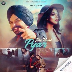 Tere Naal Pyar song download by David Singh