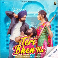 Teri Bhen Nu song download by Harry Dhanoa