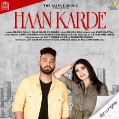 Haan Karde song download by Raman Gill