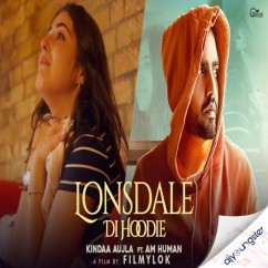 Lonsdale Di Hoodie song download by Kindaa Aujla