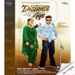 Distance Age ft Gurlez Akhtar song download by R Nait