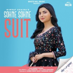 Sohne Sohne Suit song download by Nimrat Khaira
