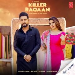 Killer Raqaan ft Miss Pooja song download by Geeta Zaildar