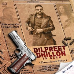 Dilpreet Dhillon Is Back song download by Dilpreet Dhillon