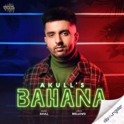 Bahana song download by Akull