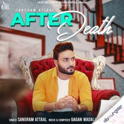 After Death song download by Sangram Attaal