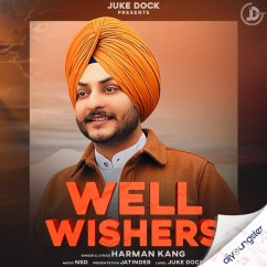 Well Wishers song download by Harman Kang