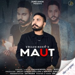 Maut song download by Emaaninder