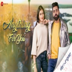Anything For You song download by NV Singh