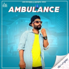 Ambulance song download by Love Dhun