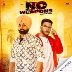 No Weapons song download by Kang Saab