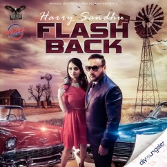 Flashback song download by Harry Sandhu