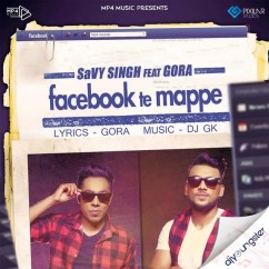 Facebook Te Mappe song download by Savy Singh